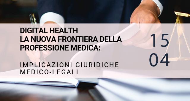 Digital Health: la nuova frontiera della professione medica: il 15 aprile un webinar